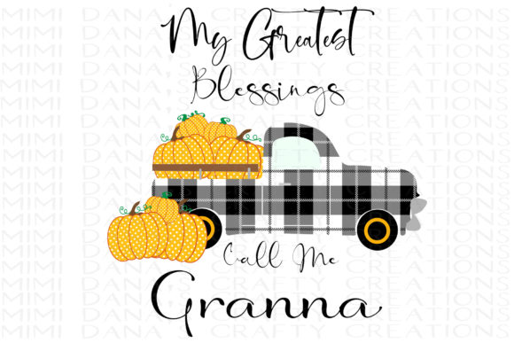 Print on Demand: My Greatest Blessings Call Me Granna Graphic Crafts By Dana Tucker