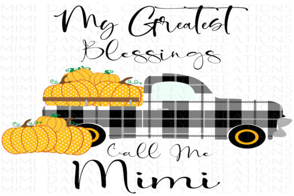My Greatest Blessings Call Me Mimi Graphic By Dana Tucker