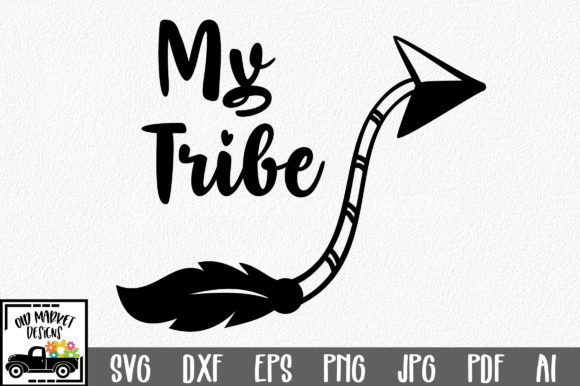 My Tribe Graphic Crafts By oldmarketdesigns