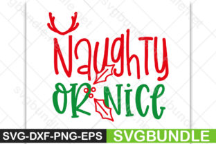 Print on Demand: Naughty or Nice Graphic Print Templates By Designartstore