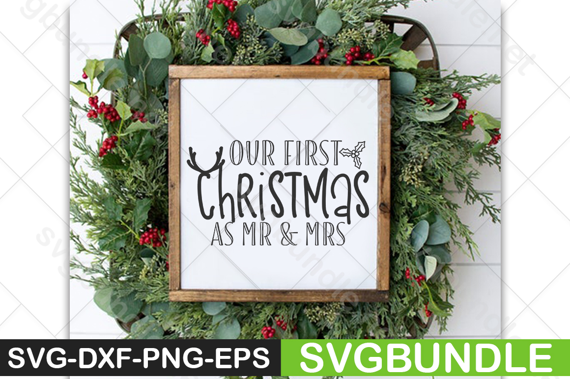 Our 1st Christmas As Mr And Mrs Graphic By Svgbundle Net