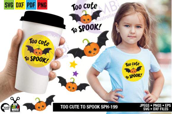 Too Cute to Spook Graphic Crafts By AMBillustrations