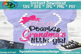 Bow's Pearls and Grandma's Little Girl Graphic By dynamicdimensions