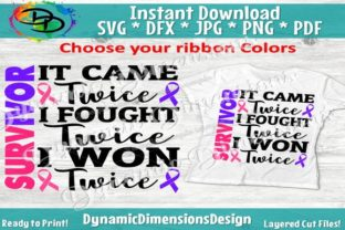 Cancer Survivor It Came Twice I Fought I Won Graphic By dynamicdimensions