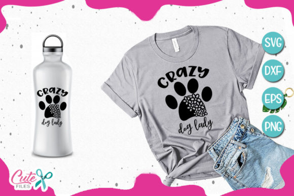 Crazy Dog Lady Svg for Crafter Graphic Illustrations By Cute files