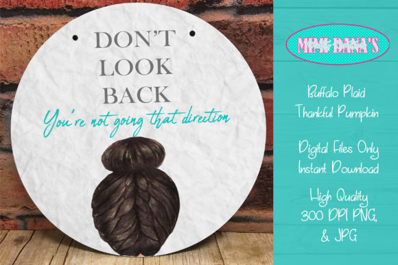 Print on Demand: Don't Look Back Graphic Crafts By Dana Tucker