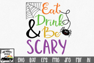Eat Drink and Be Scary Graphic By oldmarketdesigns