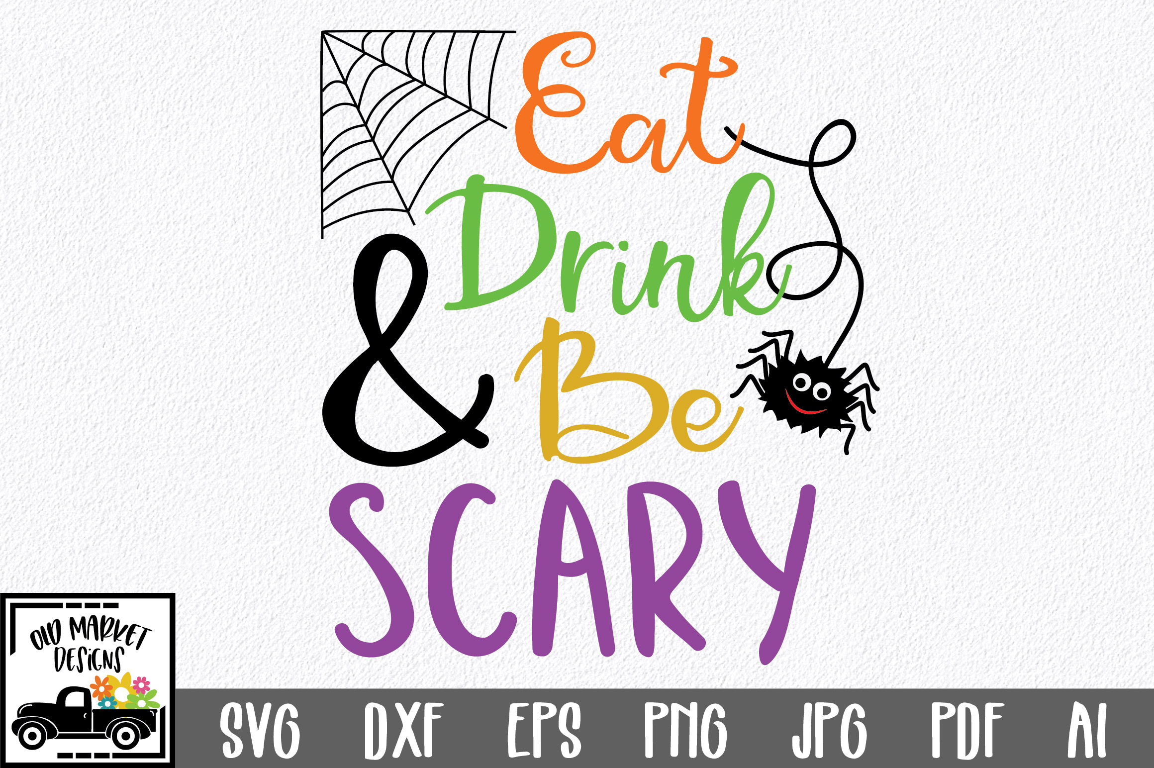 Download Free Eat Drink And Be Scary Graphic By Oldmarketdesigns Creative for Cricut Explore, Silhouette and other cutting machines.