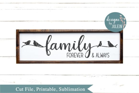 Family Forever Always Graphic By Designs By Jolein Creative