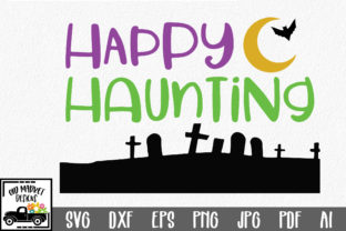 Happy Haunting Graphic By oldmarketdesigns