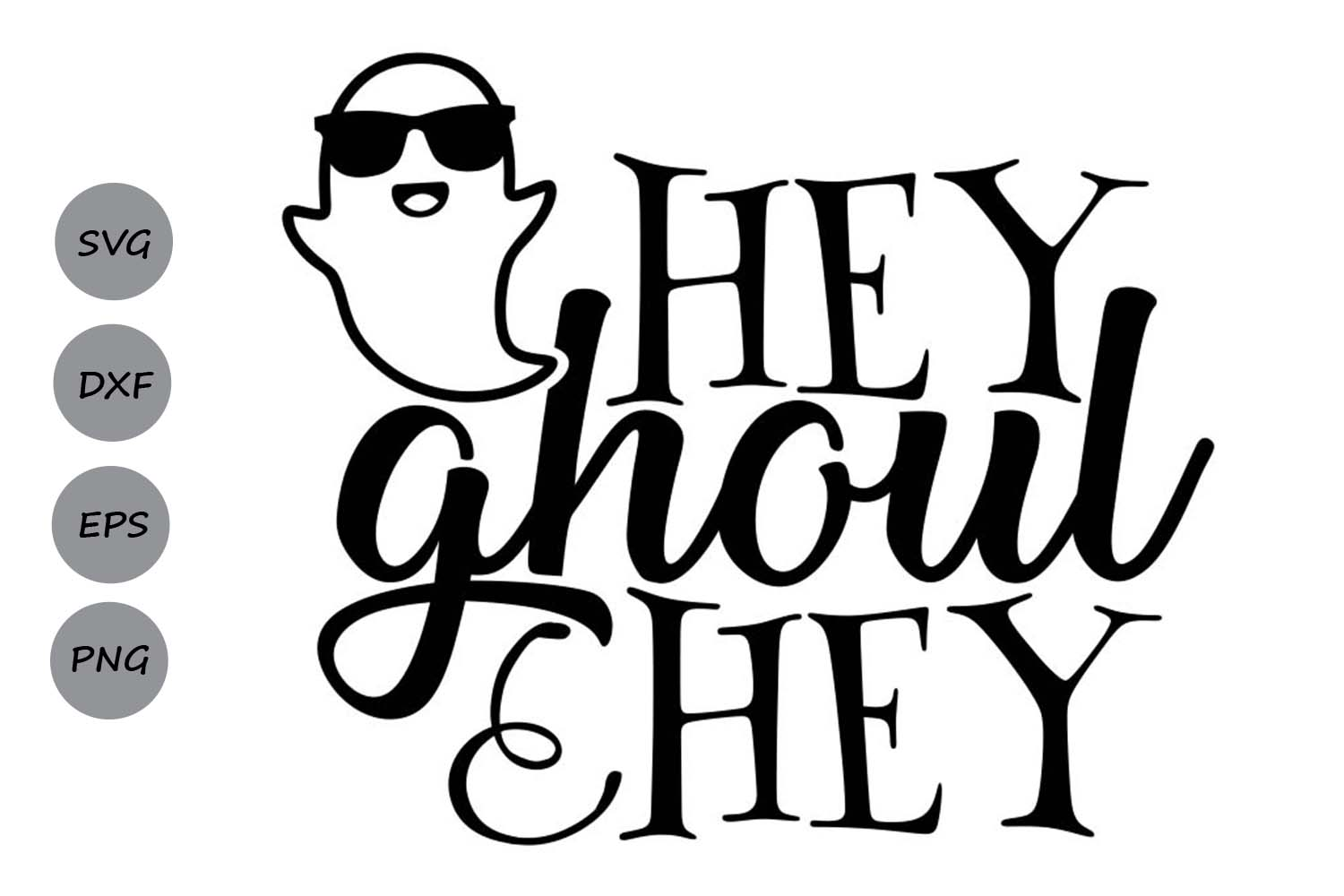 Download Free Hey Ghoul Hey Graphic By Cosmosfineart Creative Fabrica for Cricut Explore, Silhouette and other cutting machines.