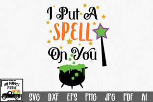 I Put a Spell on You Graphic By oldmarketdesigns
