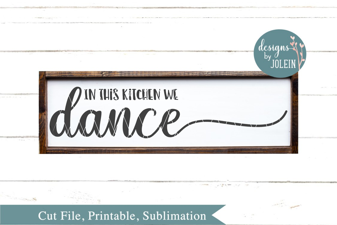 Download Free In This Kitchen We Dance Graphic By Designs By Jolein Creative for Cricut Explore, Silhouette and other cutting machines.