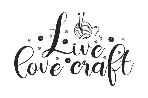Download Free Live Love Craft Svg Cut File By Creative Fabrica Crafts for Cricut Explore, Silhouette and other cutting machines.