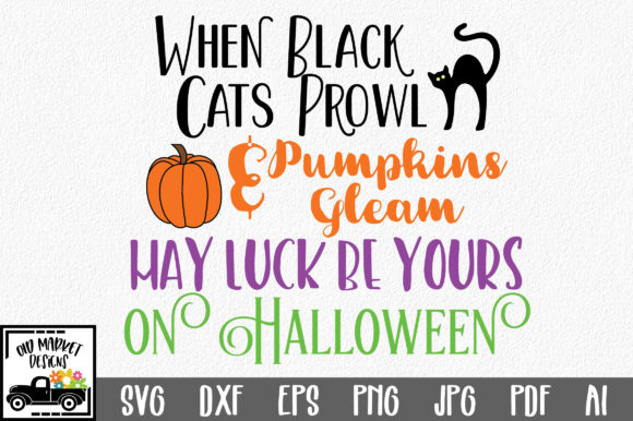 May Luck Be Yours on Halloween Graphic Crafts By oldmarketdesigns