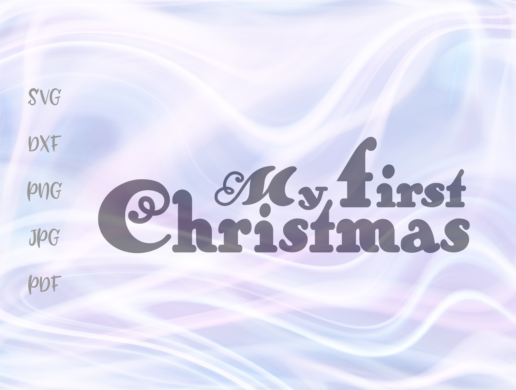 Download Free My First Christmas Sign Graphic By Digitals By Hanna Creative for Cricut Explore, Silhouette and other cutting machines.