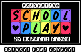 School Play Font By Dadiomouse