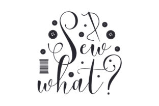 Sew What? Hobbies Craft Cut File By Creative Fabrica Crafts