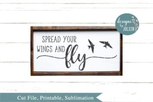 Spread Your Wings and Fly Graphic By Designs by Jolein