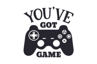You've Got Game Games Craft Cut File By Creative Fabrica Crafts
