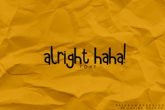 Print on Demand: Alright Haha Script & Handwritten Font By RainbowGraphicx