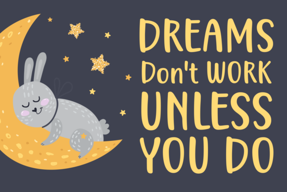 Download Free Always Dream Big Font By Situjuh Creative Fabrica for Cricut Explore, Silhouette and other cutting machines.