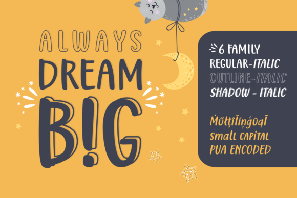 Print on Demand: Always Dream Big Script & Handwritten Font By Situjuh