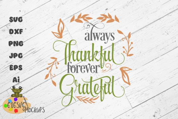 Always Thankful Forever Grateful Graphic By 616SVG