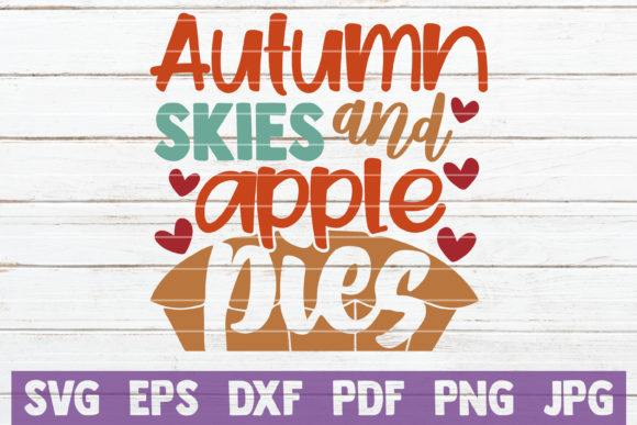Autumn Skies and Apple Pies Graphic