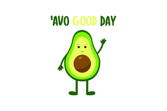 Download Free Avo Good Day Svg Cut File By Creative Fabrica Crafts Creative for Cricut Explore, Silhouette and other cutting machines.