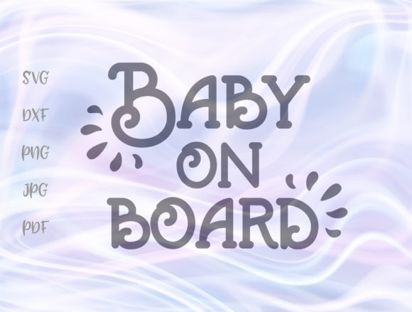 Baby on Board Graphic By Digitals by Hanna
