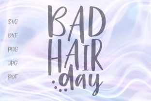 Download Free Bad Hair Day Graphic By Digitals By Hanna Creative Fabrica for Cricut Explore, Silhouette and other cutting machines.