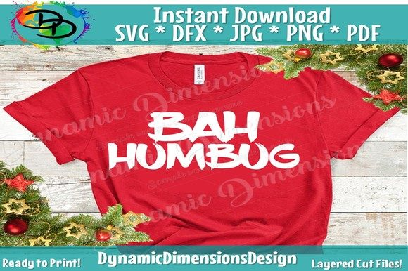Download Free Bah Humbug Graphic By Dynamicdimensions Creative Fabrica for Cricut Explore, Silhouette and other cutting machines.