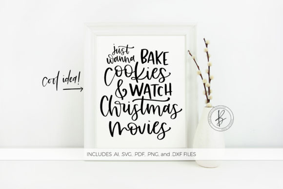Print on Demand: Bake Cookies and Christmas Movies Graphic Crafts By BeckMcCormick