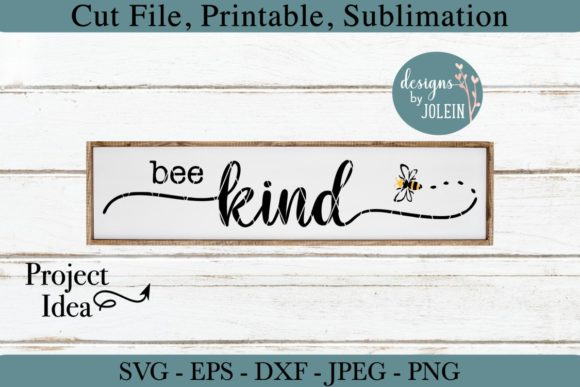 Bee Kind Graphic By Designs By Jolein Creative Fabrica