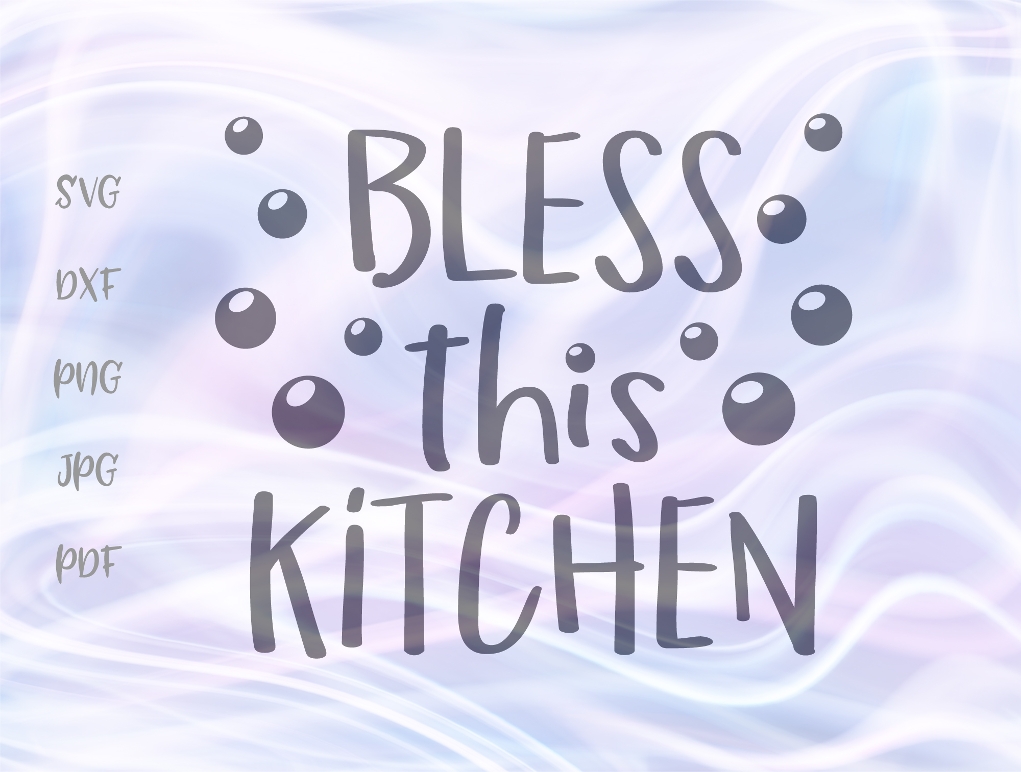 Download Free Bless This Kitchen Graphic By Digitals By Hanna Creative Fabrica for Cricut Explore, Silhouette and other cutting machines.