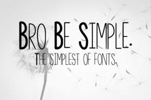 Bro Be Simple Script & Handwritten Font By CuriousxxGraphics