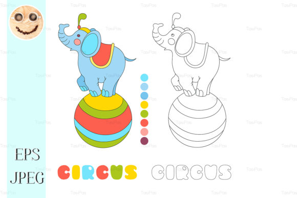 Print on Demand: Circus Elephant on the Big Ball Vector Graphic Illustrations By TasiPas