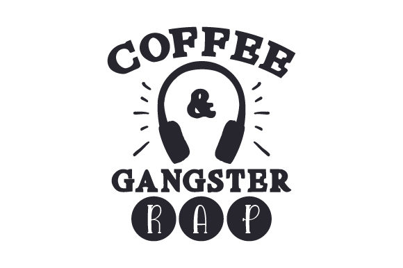 Download Free Coffee Gangster Rap Svg Cut File By Creative Fabrica Crafts for Cricut Explore, Silhouette and other cutting machines.