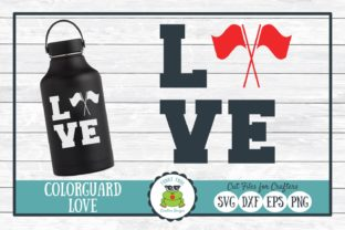 Color Guard Love, SVG Cut File Graphic By funkyfrogcreativedesigns
