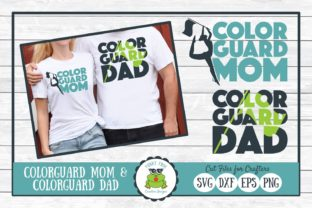 Color Guard Mom and Color Guard Dad Graphic By funkyfrogcreativedesigns