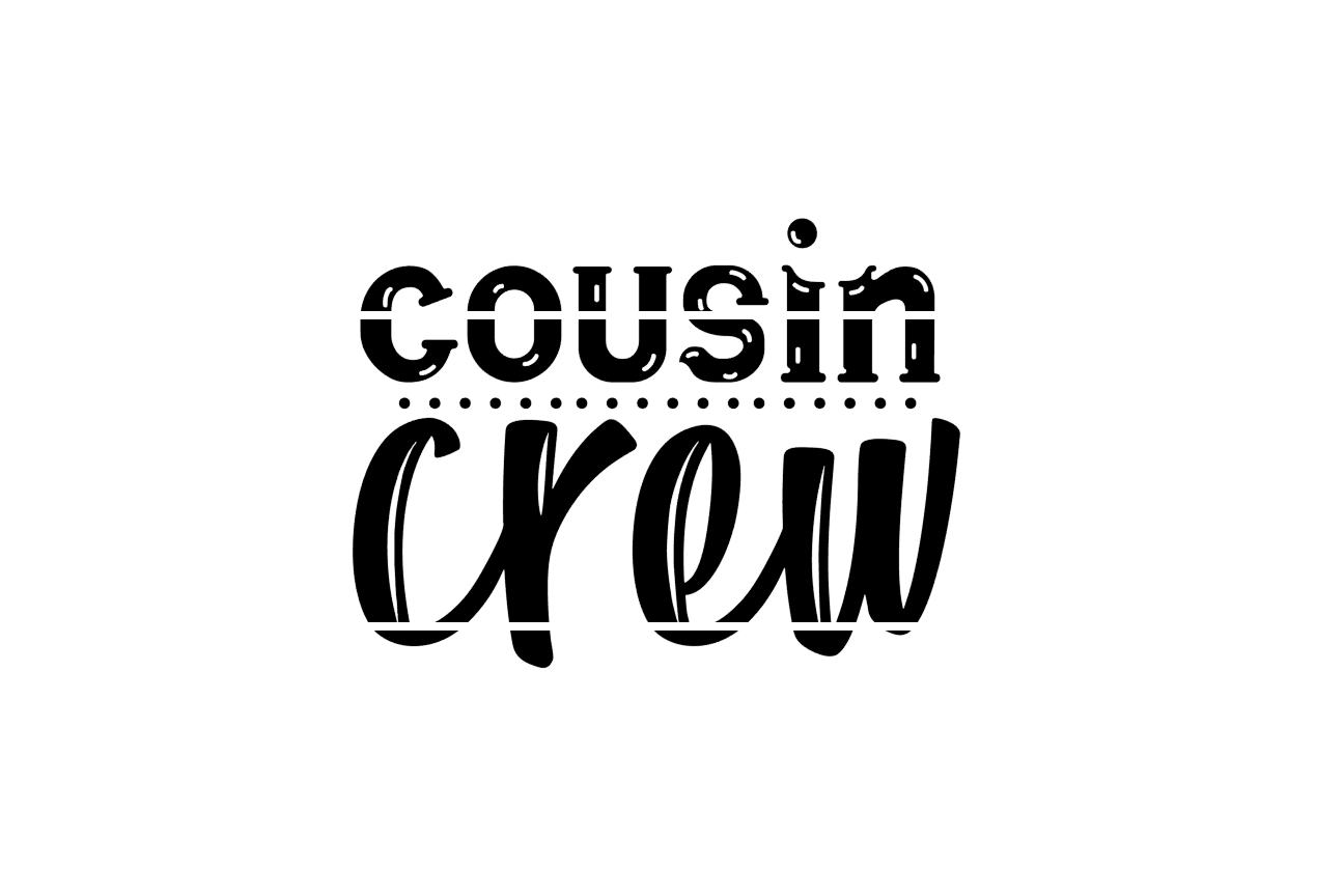 Download Free Cousin Crew Graphic By Thesmallhouseshop Creative Fabrica SVG Cut Files
