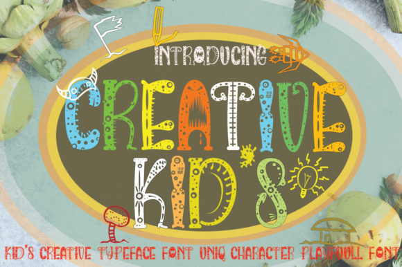 Print on Demand: Creative Kids Display Font By jehansyah251