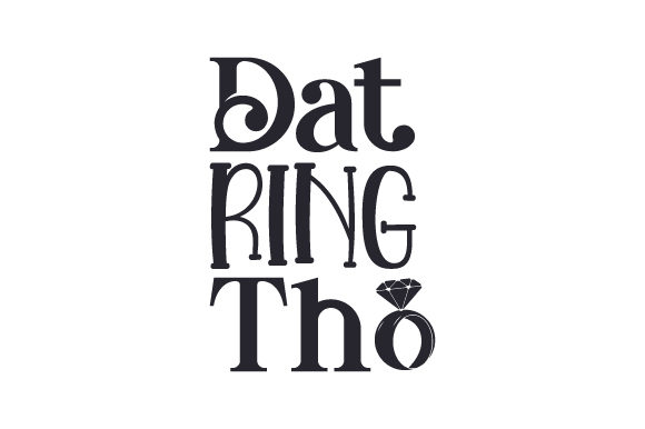 Dat Ring Tho Wedding Craft Cut File By Creative Fabrica Crafts - Image 2