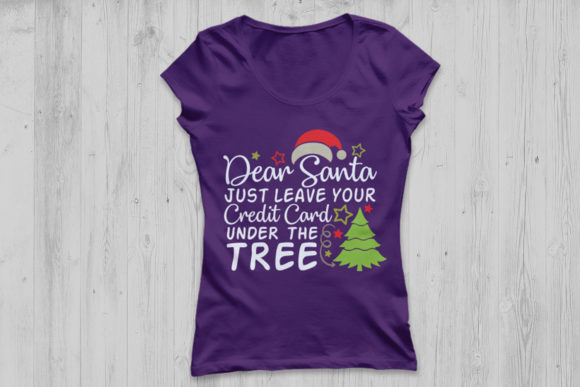 Download Free Dear Santa Leave Your Credit Card Under The Tree Graphic By for Cricut Explore, Silhouette and other cutting machines.