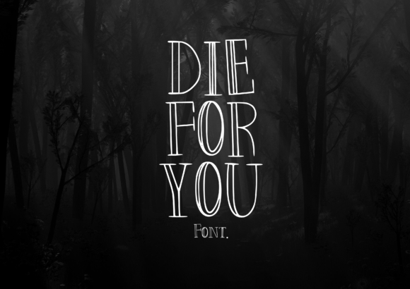 Print on Demand: Die for You Script & Handwritten Font By CuriousxxGraphics - Image 1