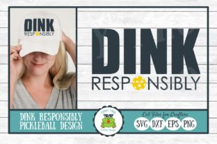 Dink Responsibly Graphic By funkyfrogcreativedesigns
