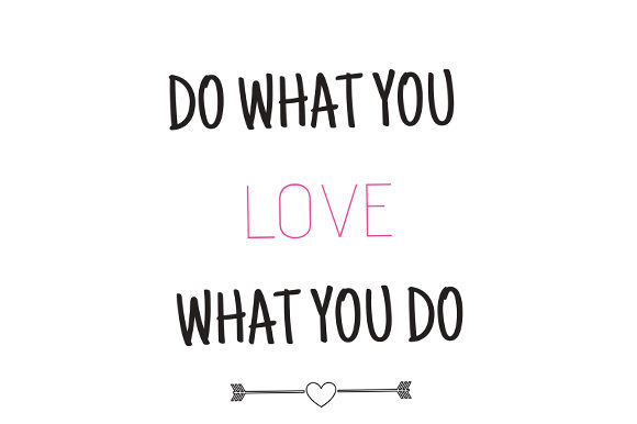 Download Free Do What You Love Love What You Do Graphic By Renata Vieira for Cricut Explore, Silhouette and other cutting machines.