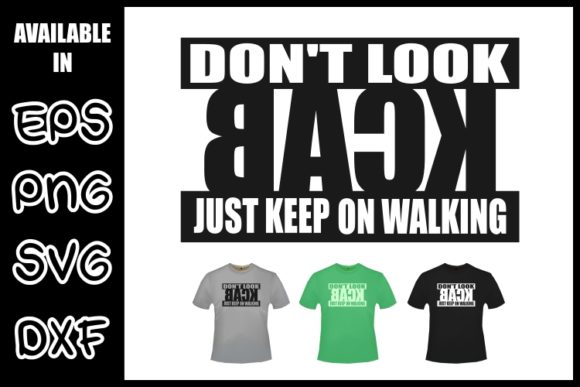 Dont Look Back Graphic Crafts By ZetDesign