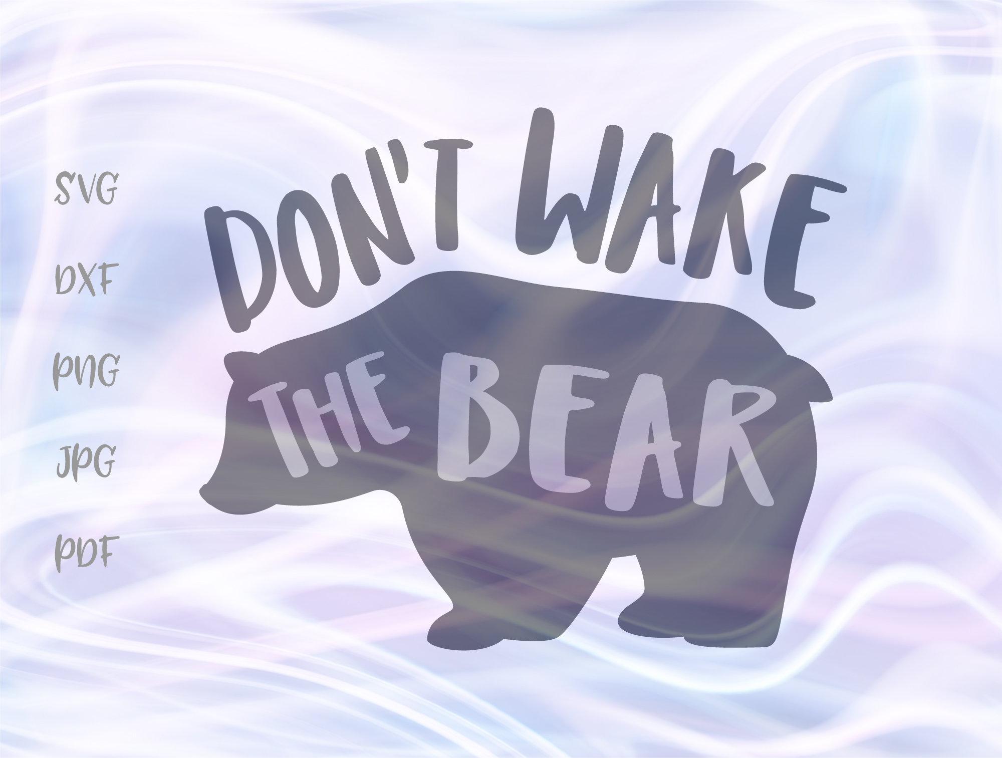 Download Free Don T Wake The Bear Graphic By Digitals By Hanna Creative Fabrica for Cricut Explore, Silhouette and other cutting machines.